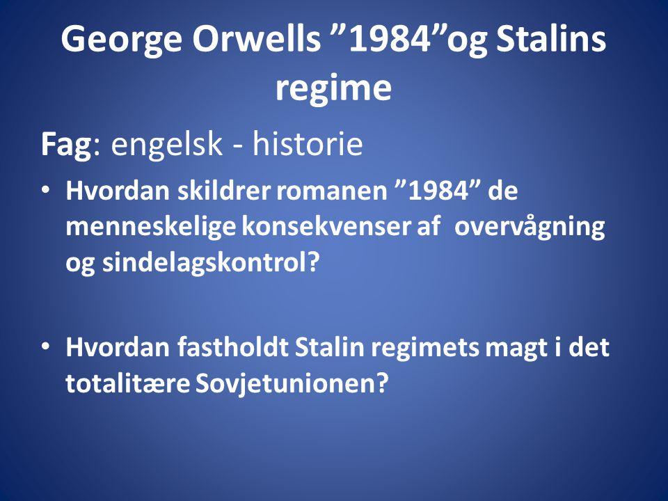 George Orwells 1984 og Stalins regime