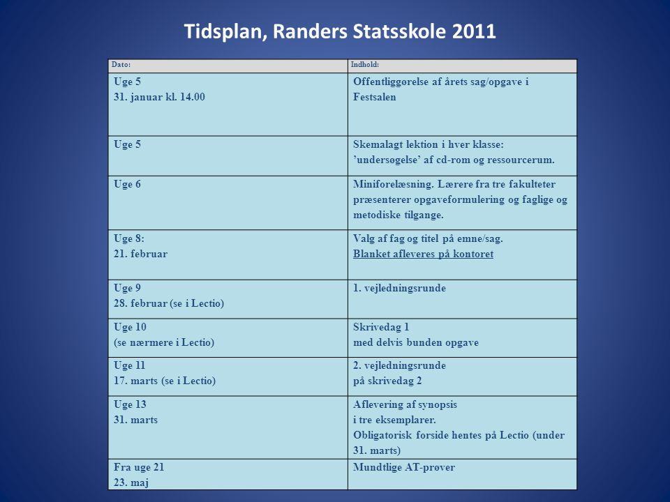Tidsplan, Randers Statsskole 2011