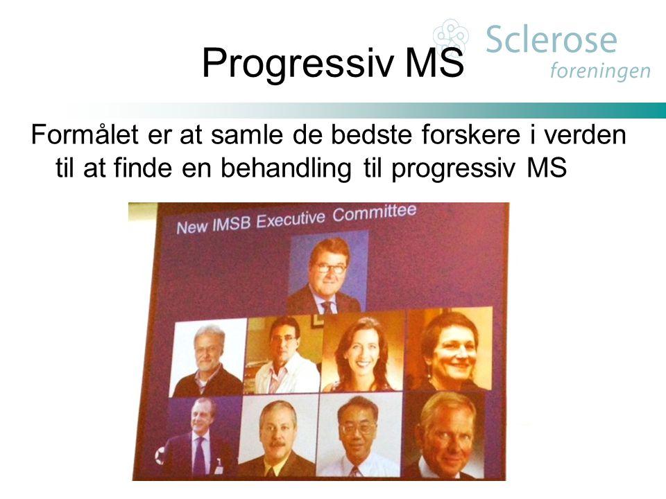 Progressiv MS Formålet er at samle de bedste forskere i verden til at finde en behandling til progressiv MS.