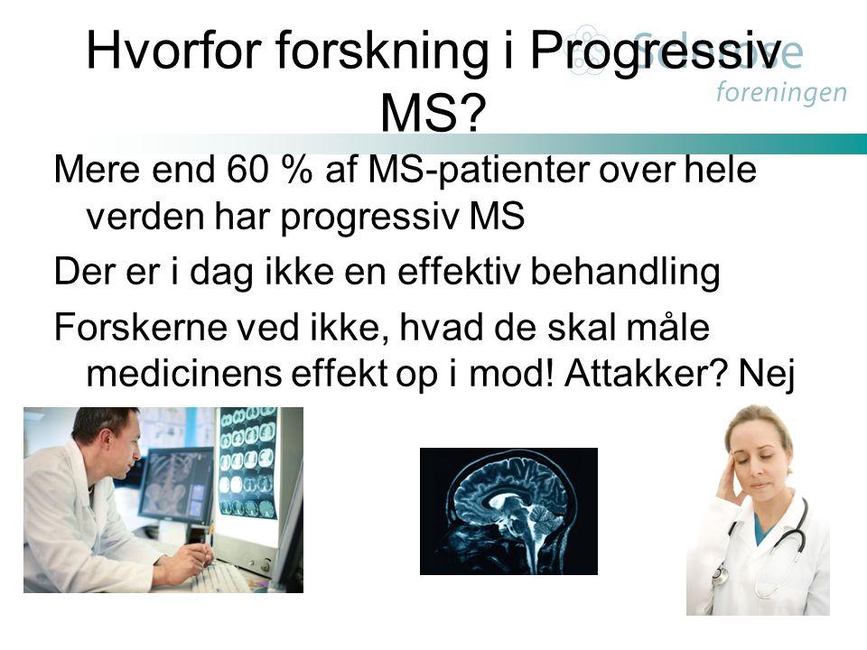 Hvorfor forskning i Progressiv MS