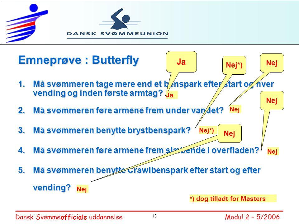 Emneprøve : Butterfly Ja