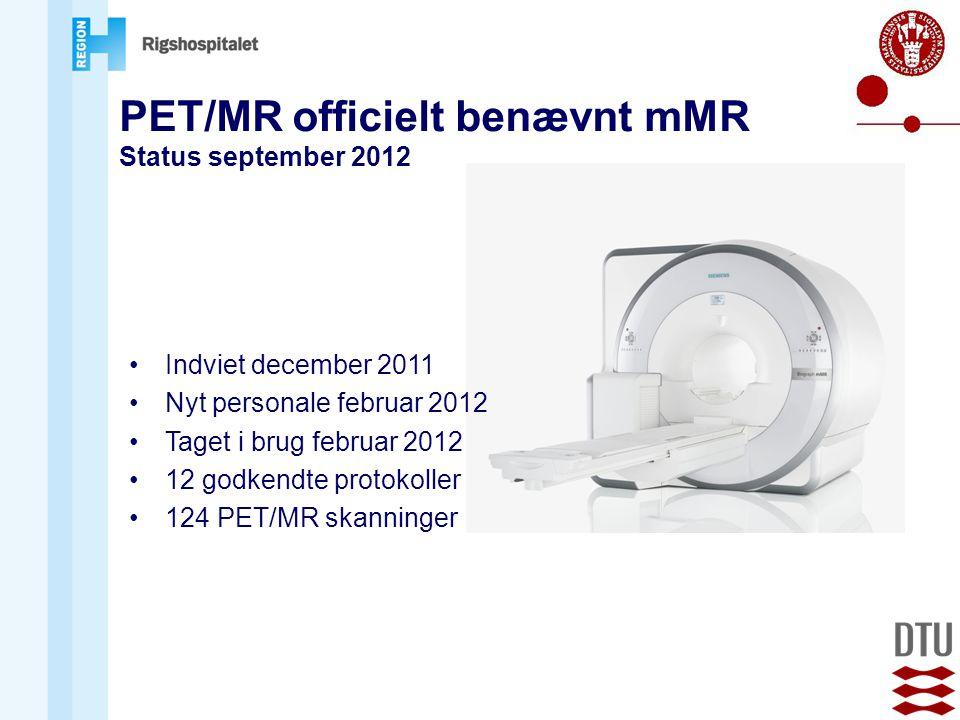 PET/MR officielt benævnt mMR
