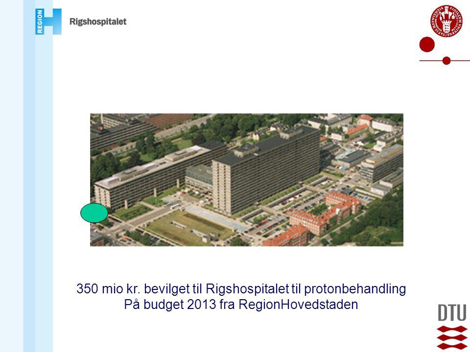 350 mio kr. bevilget til Rigshospitalet til protonbehandling