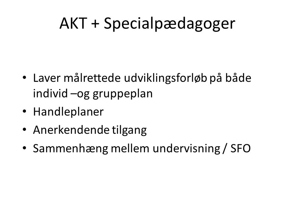 AKT + Specialpædagoger