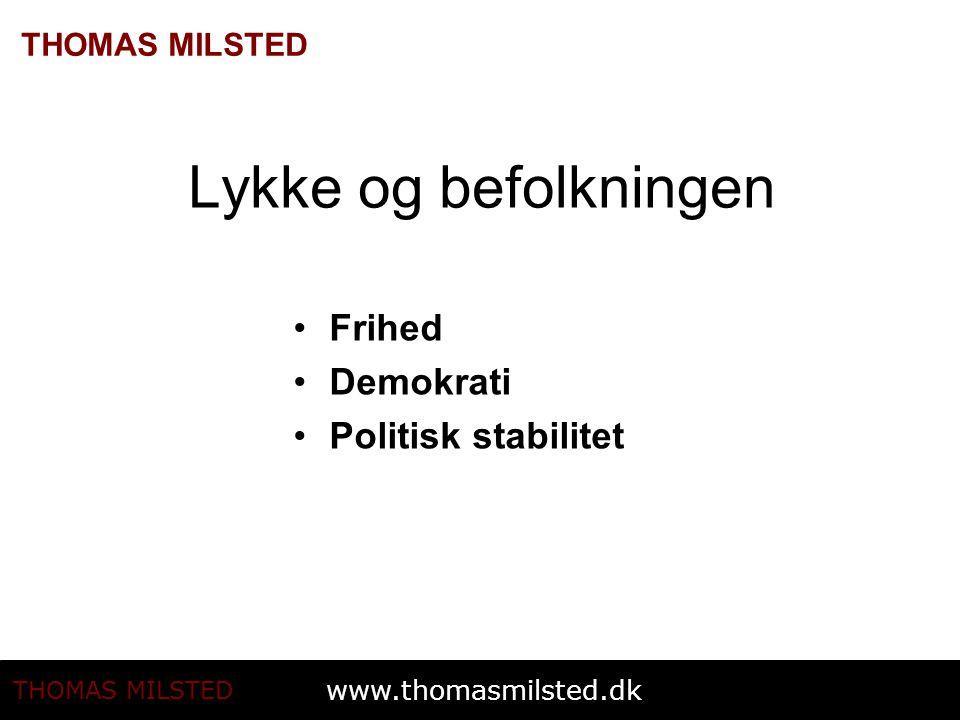 Lykke og befolkningen Frihed Demokrati Politisk stabilitet