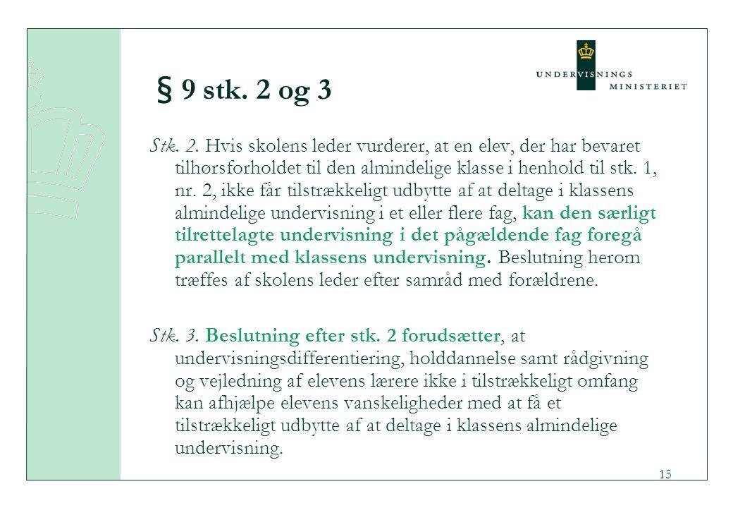 § 9 stk. 2 og 3