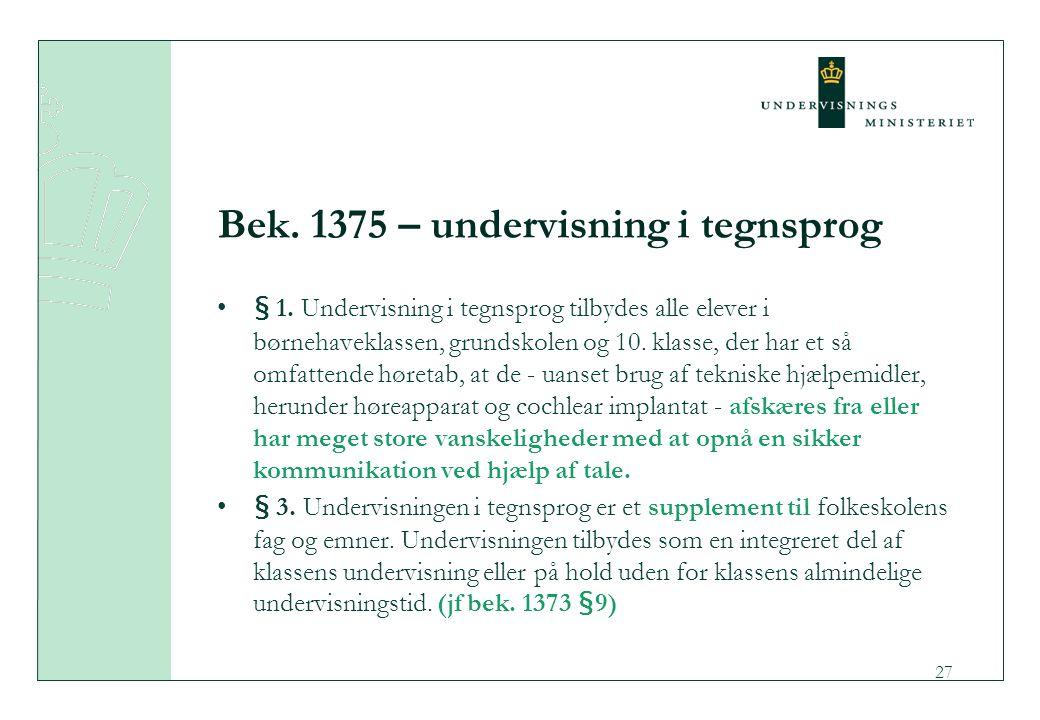 Bek. 1375 – undervisning i tegnsprog