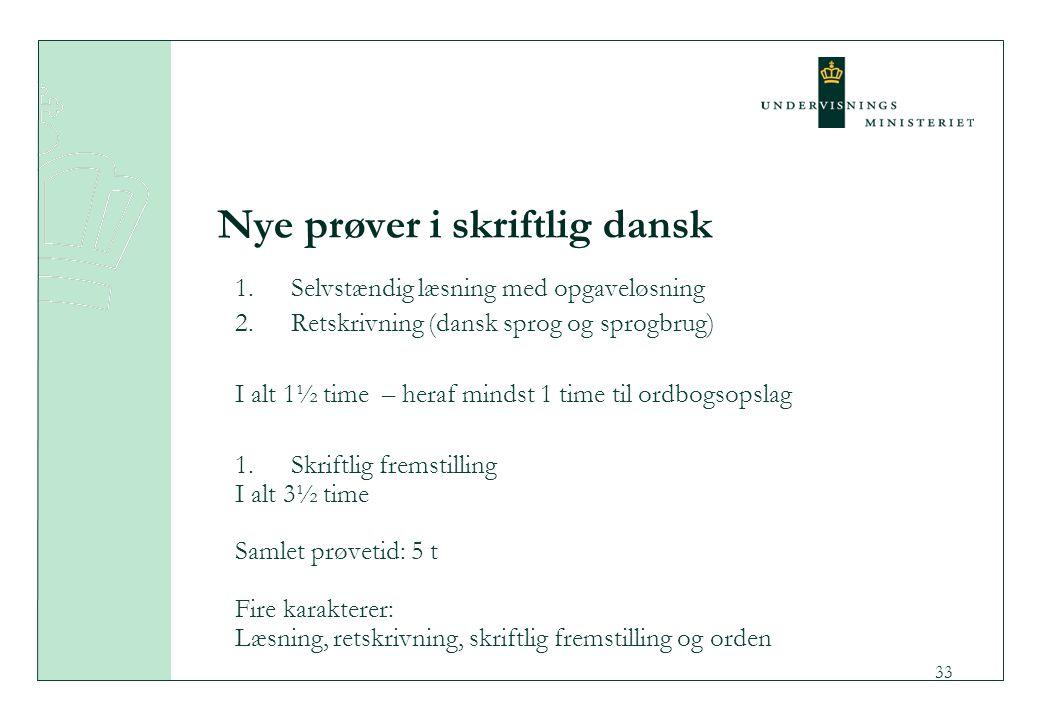 Nye prøver i skriftlig dansk