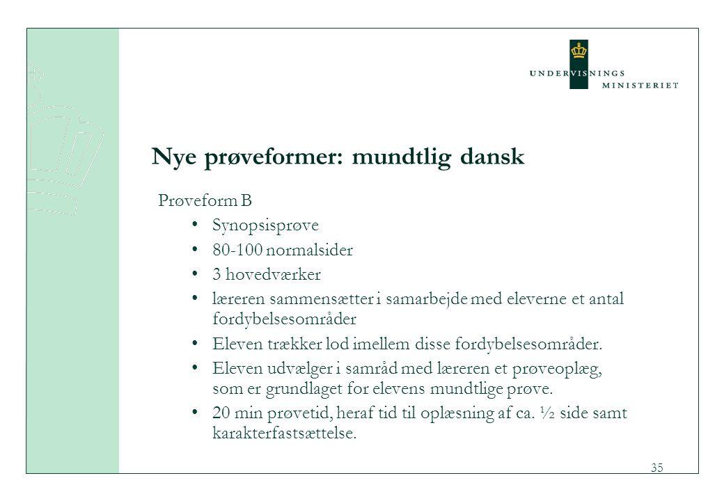 Nye prøveformer: mundtlig dansk