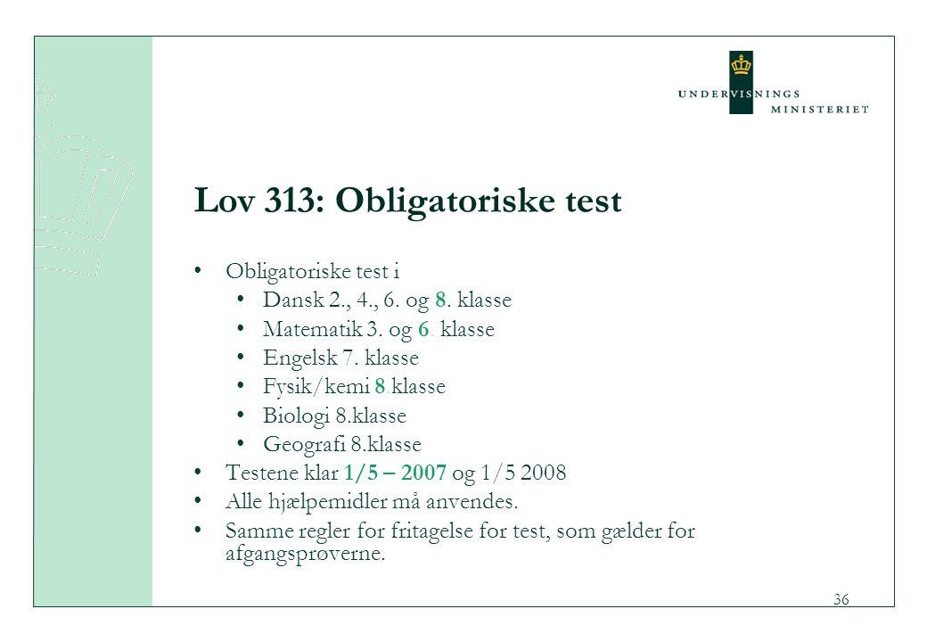 Lov 313: Obligatoriske test