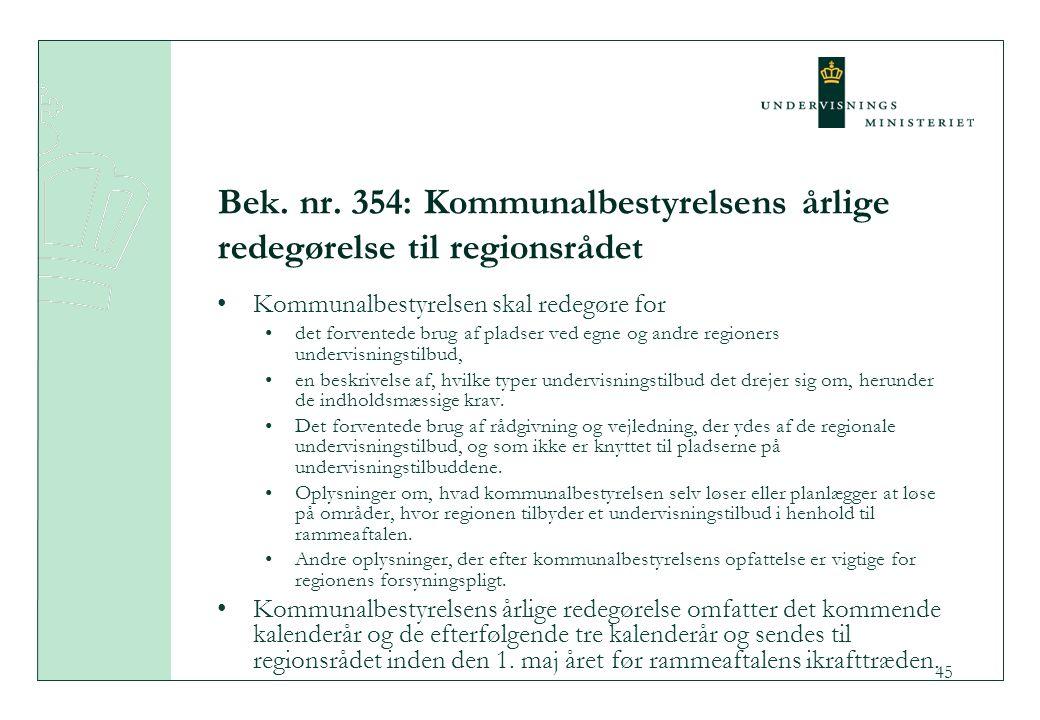 Bek. nr. 354: Kommunalbestyrelsens årlige redegørelse til regionsrådet