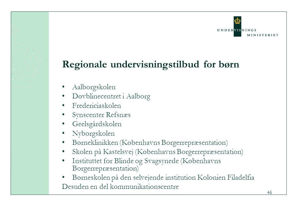 Regionale undervisningstilbud for børn