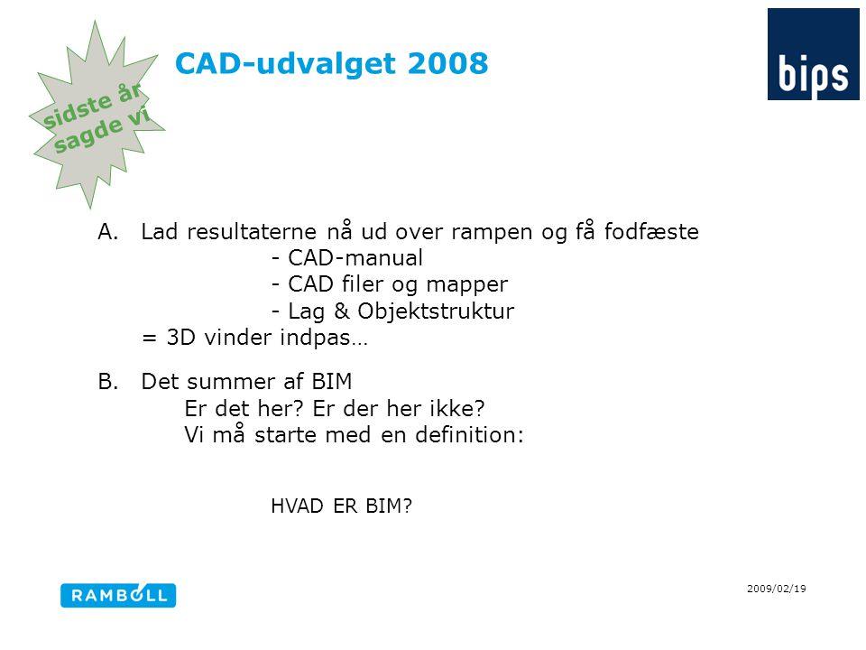 CAD-udvalget 2008 sidste år sagde vi
