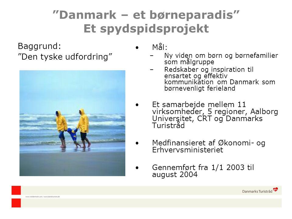 Danmark – et børneparadis Et spydspidsprojekt