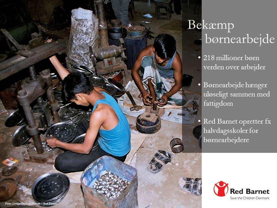 Bekæmp børnearbejde 218 millioner børn verden over arbejder
