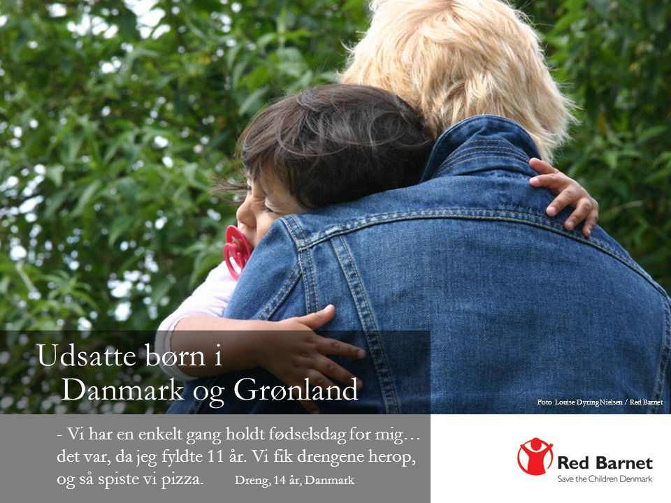 Udsatte børn i Danmark og Grønland