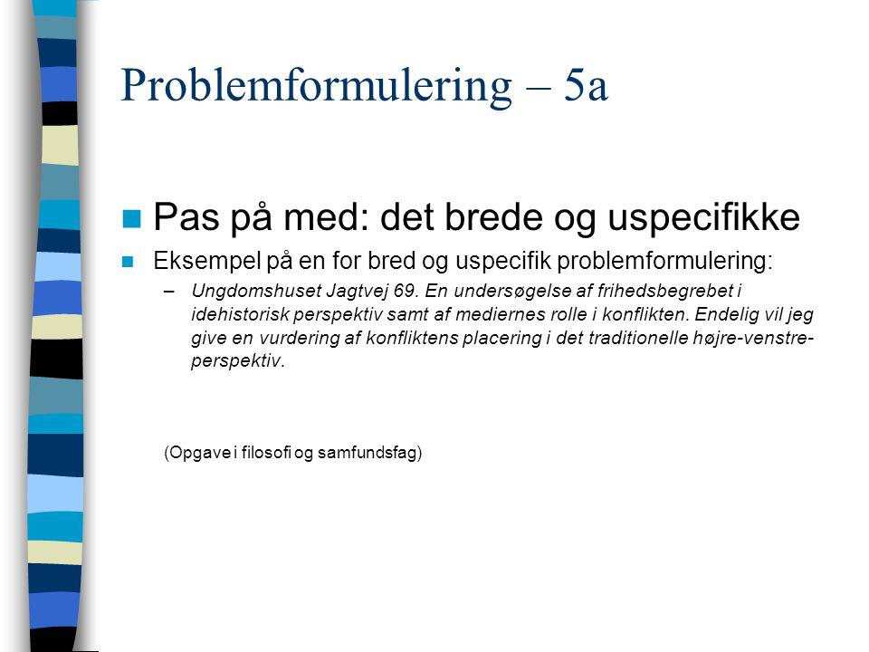 Problemformulering – 5a