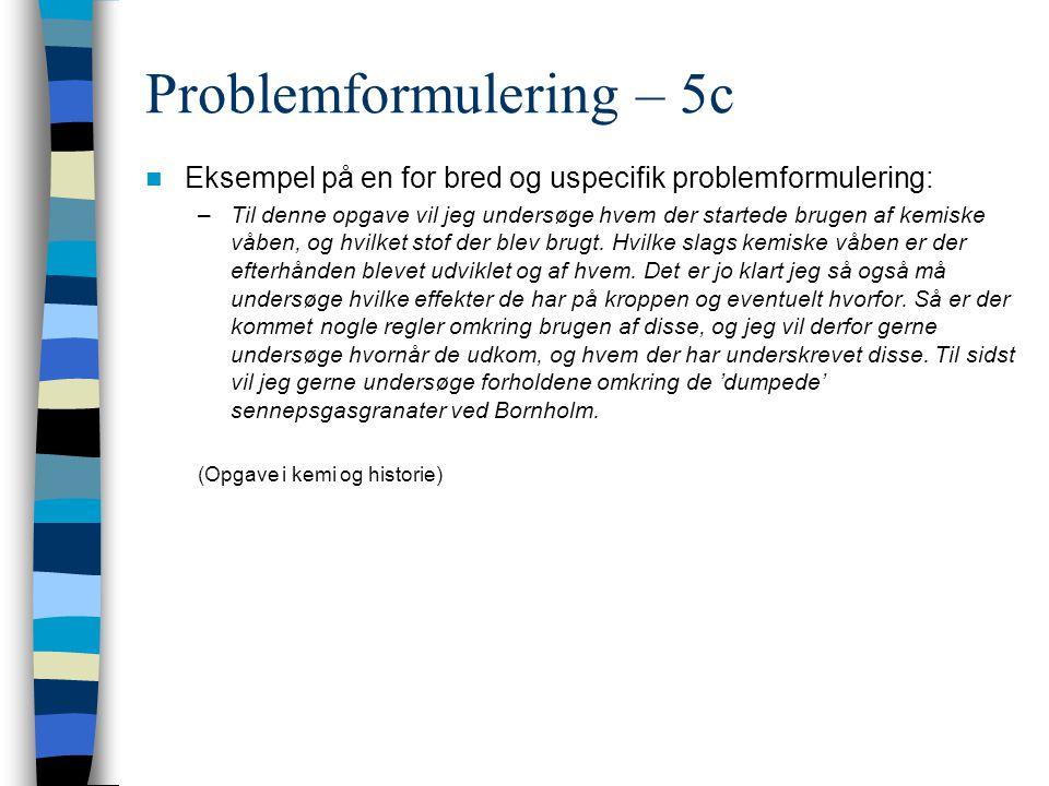 Problemformulering – 5c