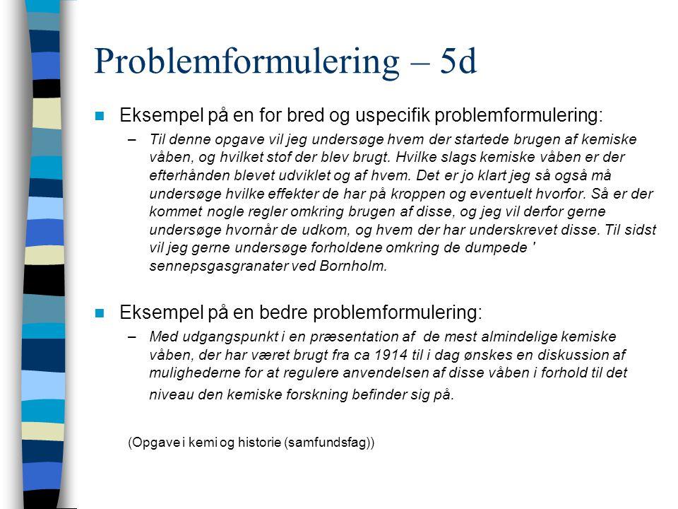 Problemformulering – 5d