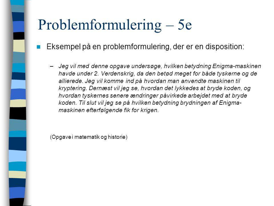 Problemformulering – 5e
