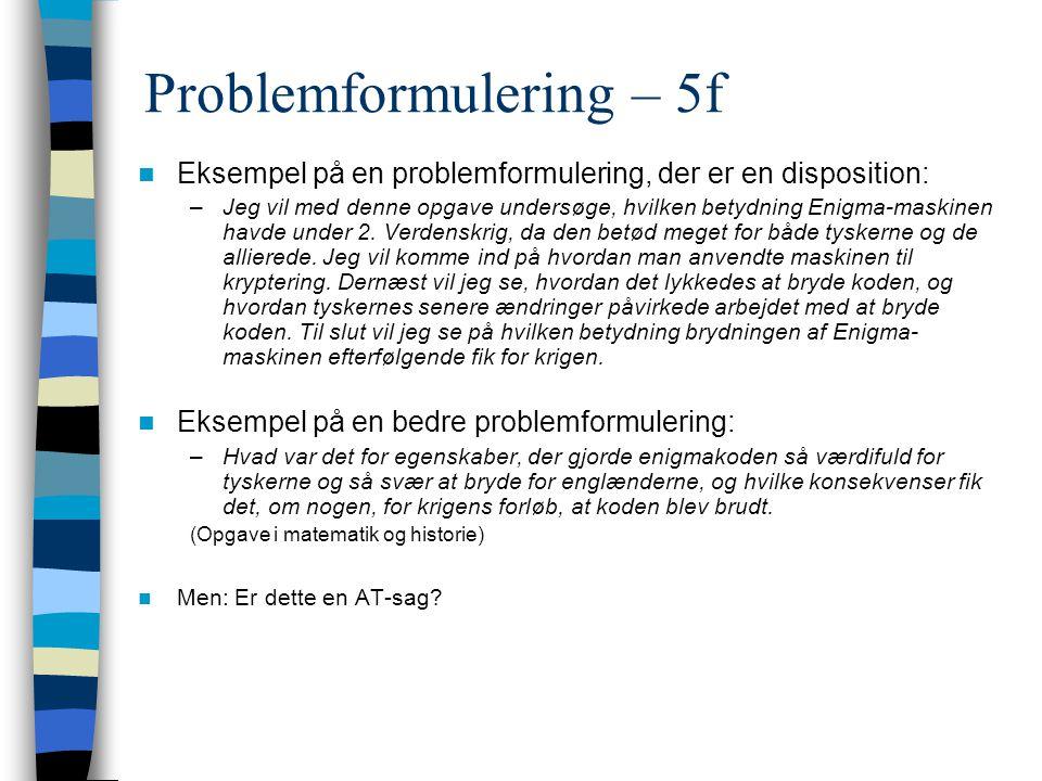 Problemformulering – 5f