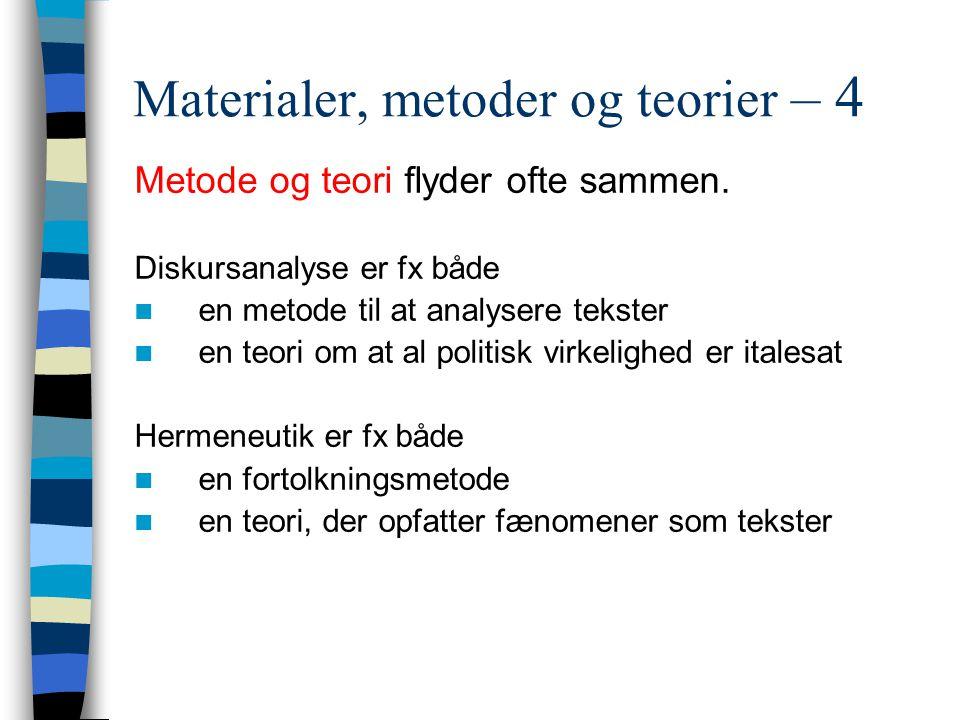 Materialer, metoder og teorier – 4