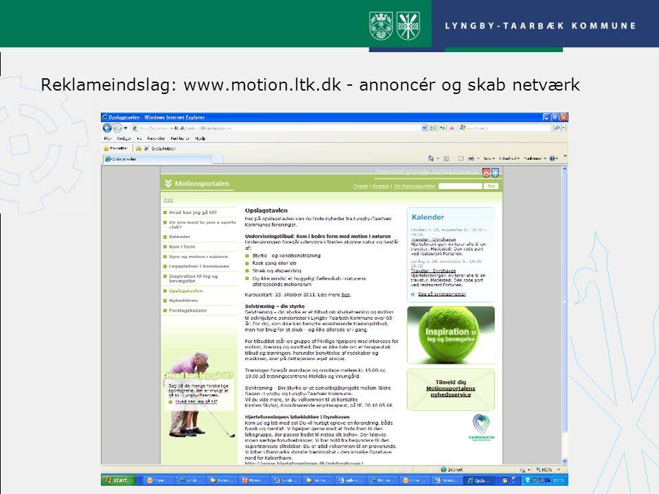 Reklameindslag: www.motion.ltk.dk - annoncér og skab netværk