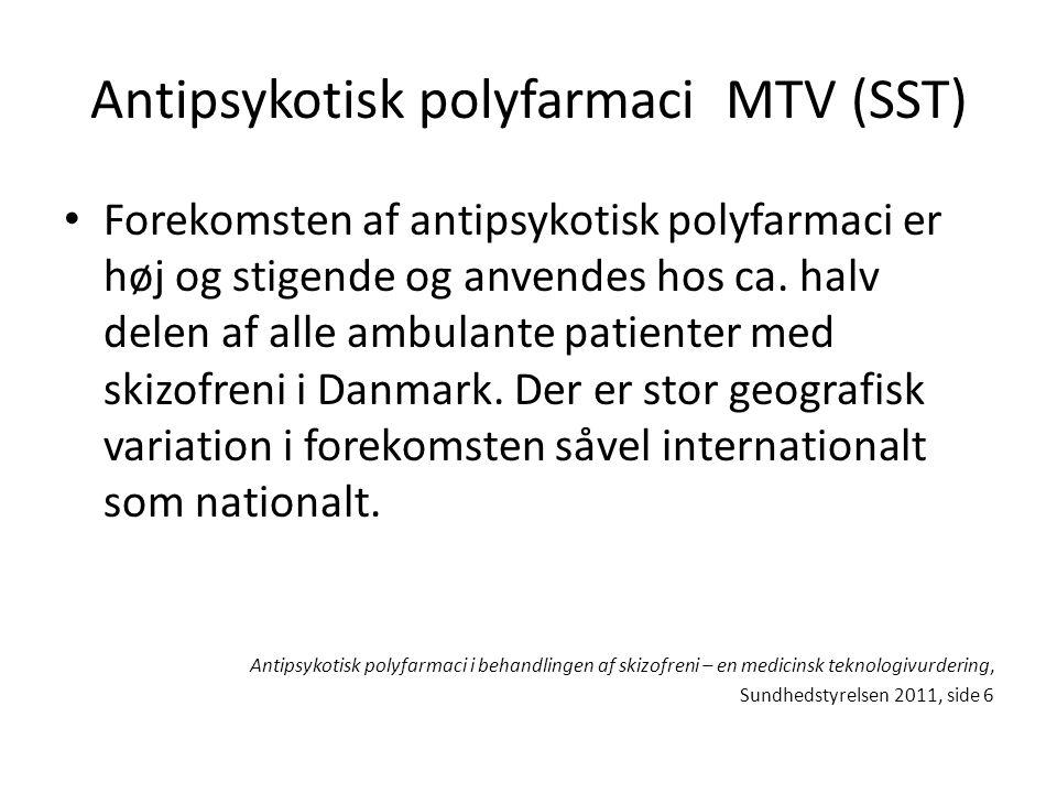 Antipsykotisk polyfarmaci MTV (SST)