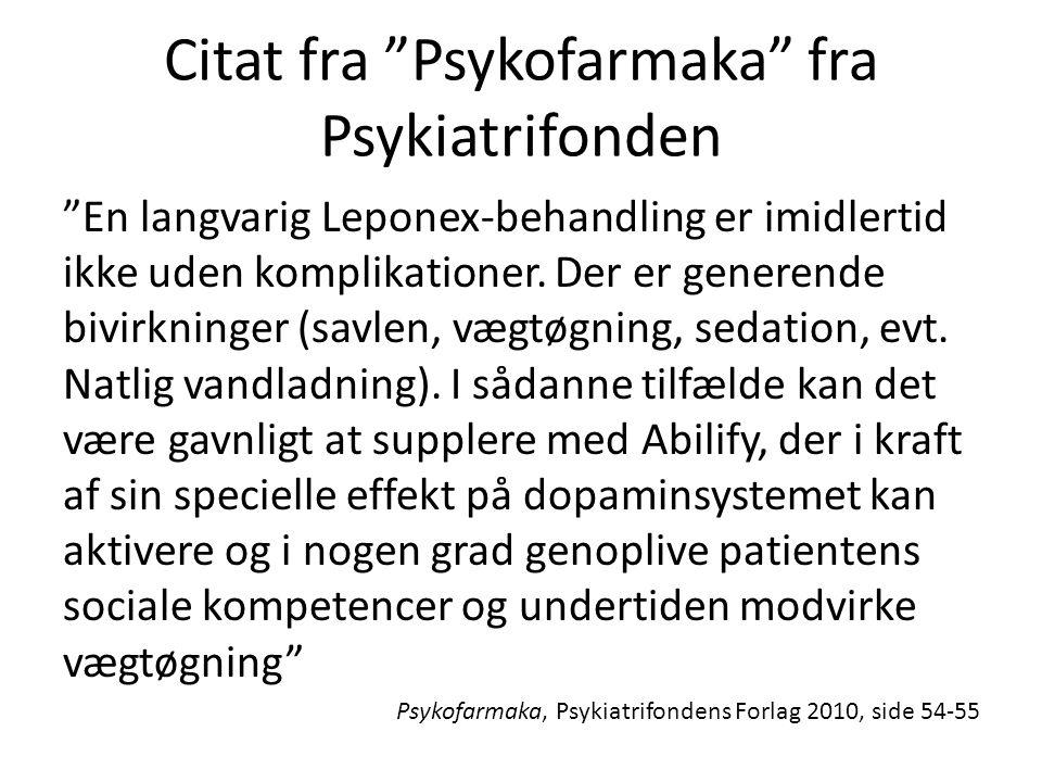 Citat fra Psykofarmaka fra Psykiatrifonden