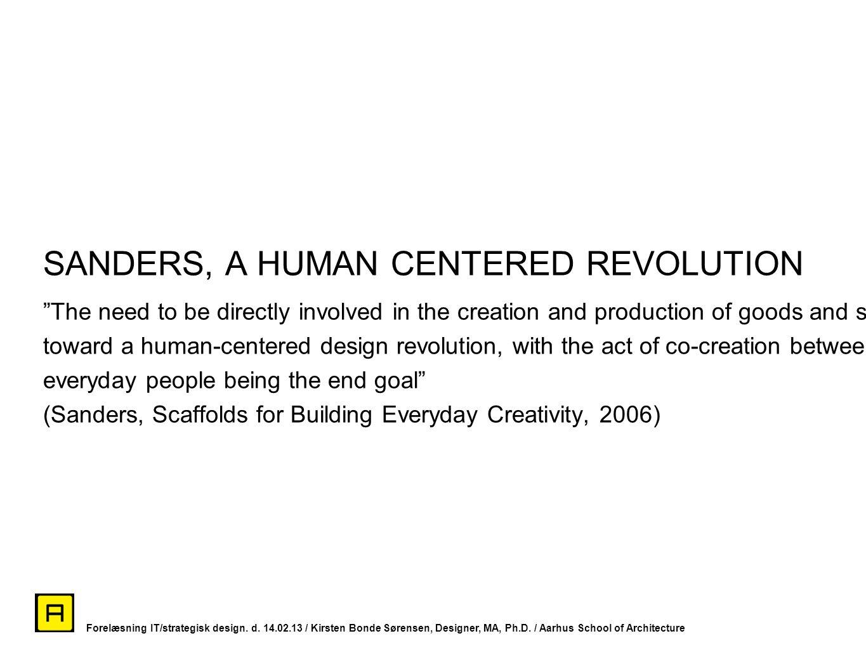 SANDERS, A HUMAN CENTERED REVOLUTION