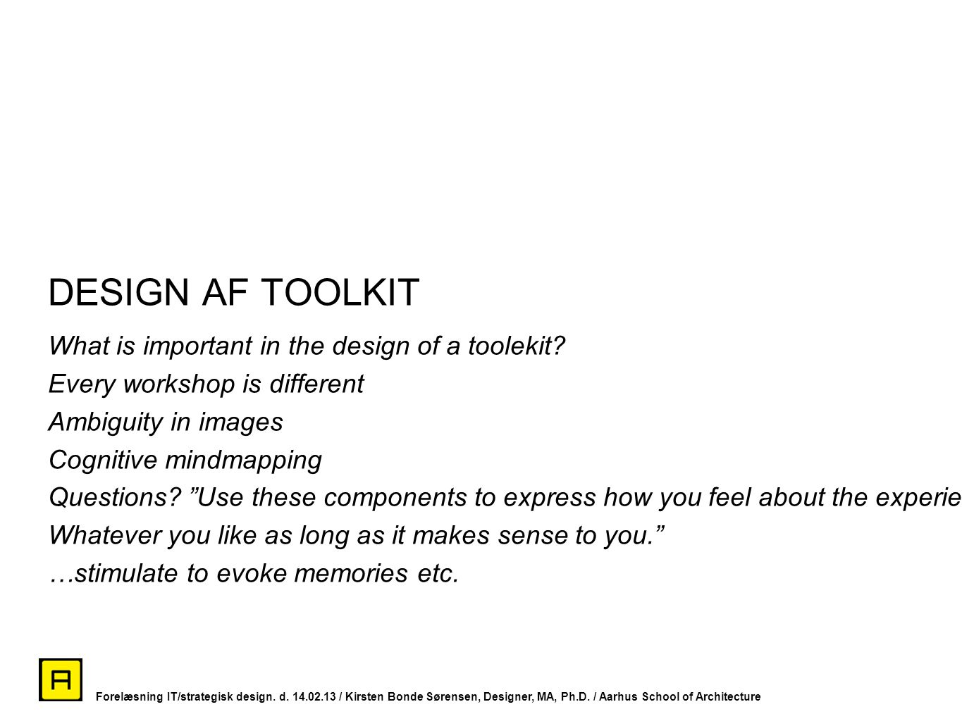 DESIGN AF TOOLKIT What is important in the design of a toolekit