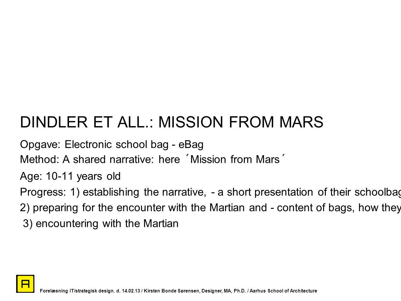 DINDLER ET ALL.: MISSION FROM MARS