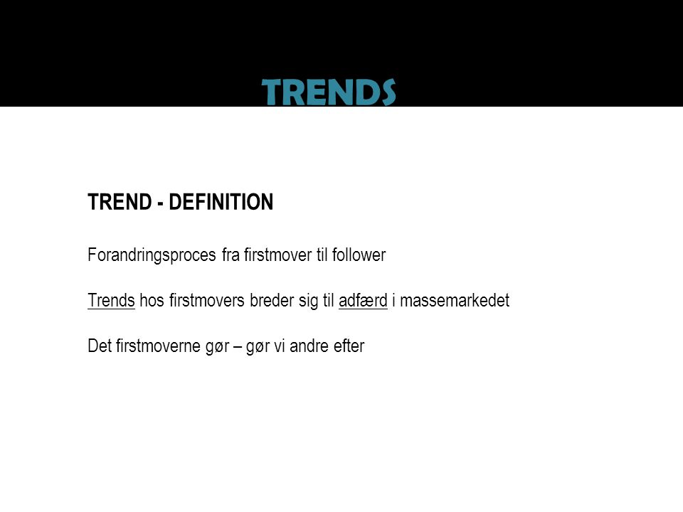 TRENDS TREND - DEFINITION