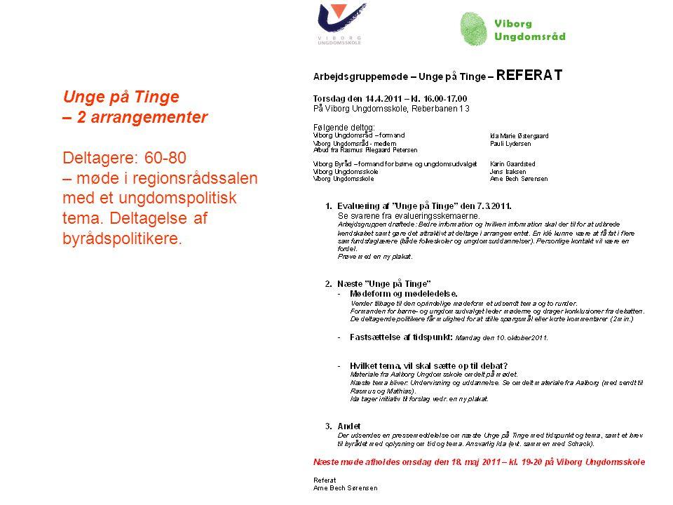 Unge på Tinge – 2 arrangementer. Deltagere: 60-80.