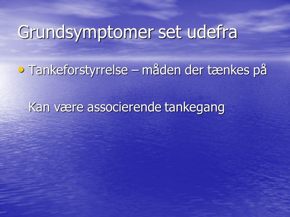 Grundsymptomer set udefra