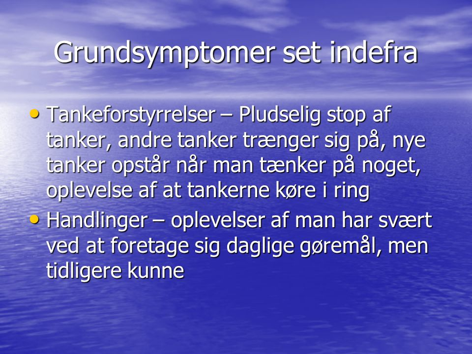 Grundsymptomer set indefra
