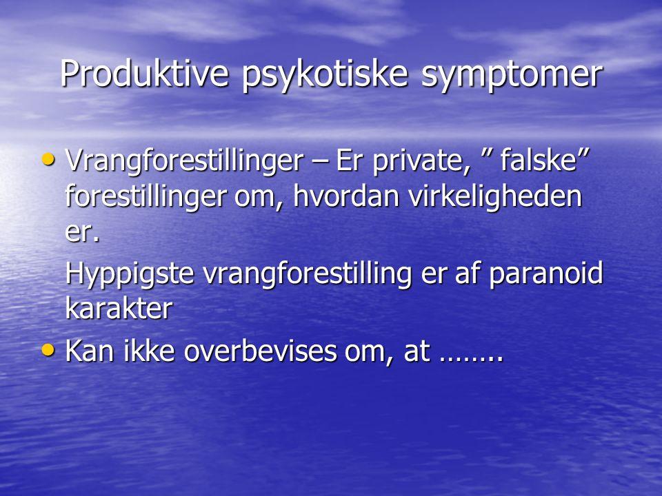 Produktive psykotiske symptomer