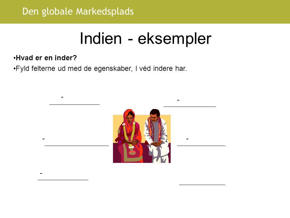 Indien - eksempler Hvad er en inder