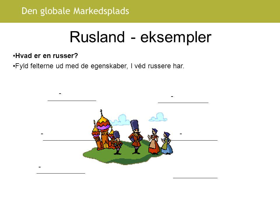 Rusland - eksempler Hvad er en russer