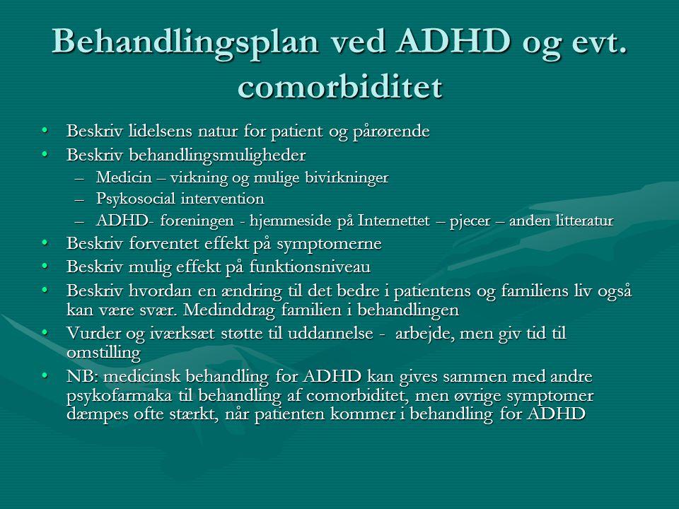 Behandlingsplan ved ADHD og evt. comorbiditet