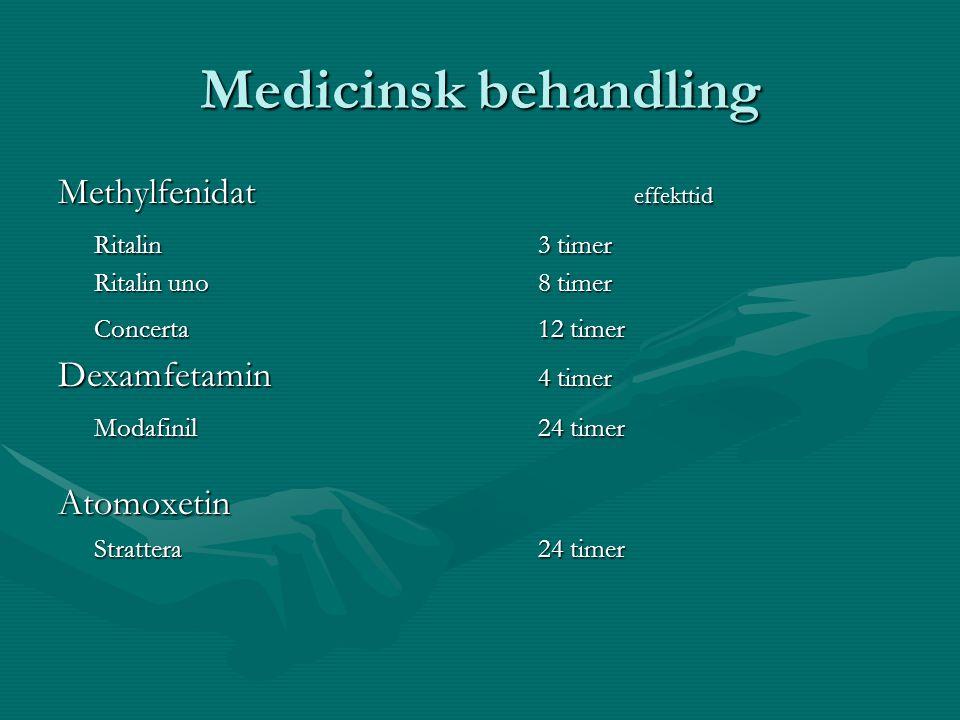 Medicinsk behandling Methylfenidat effekttid Ritalin 3 timer