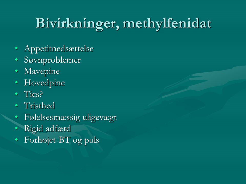 Bivirkninger, methylfenidat