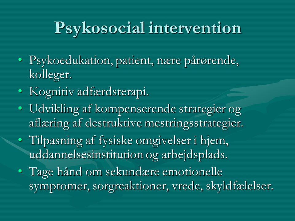 Psykosocial intervention