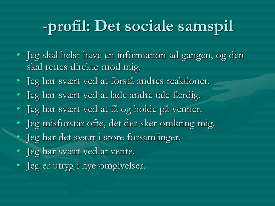 -profil: Det sociale samspil