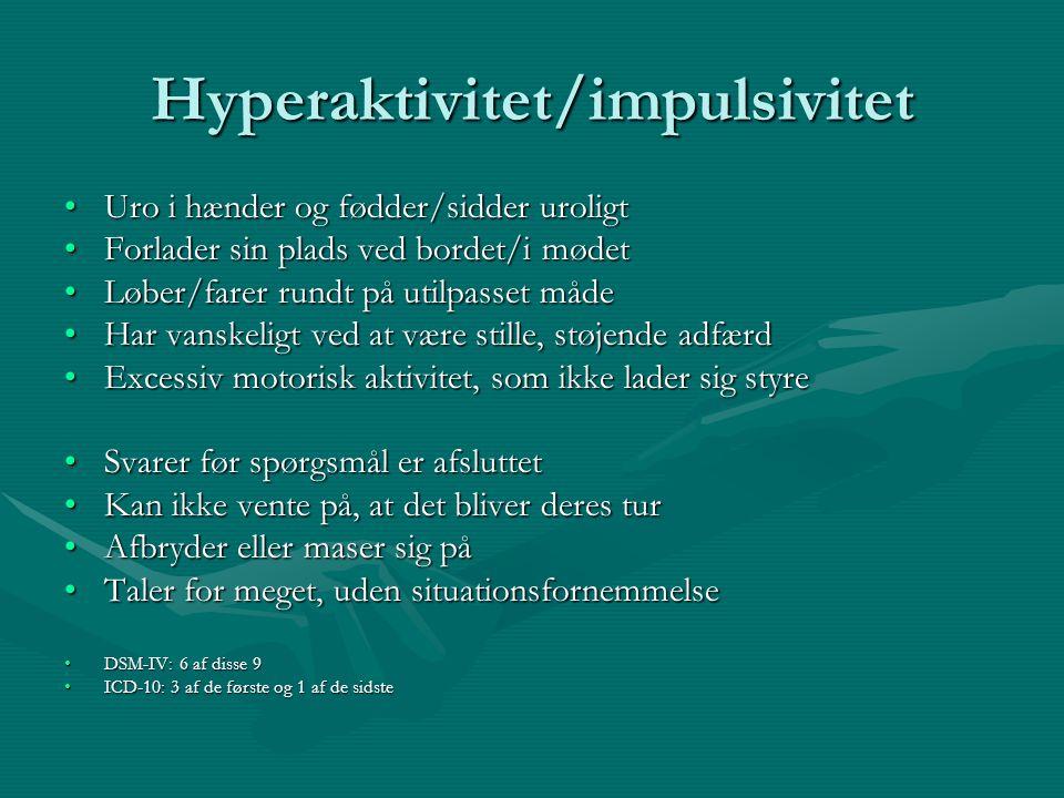 Hyperaktivitet/impulsivitet