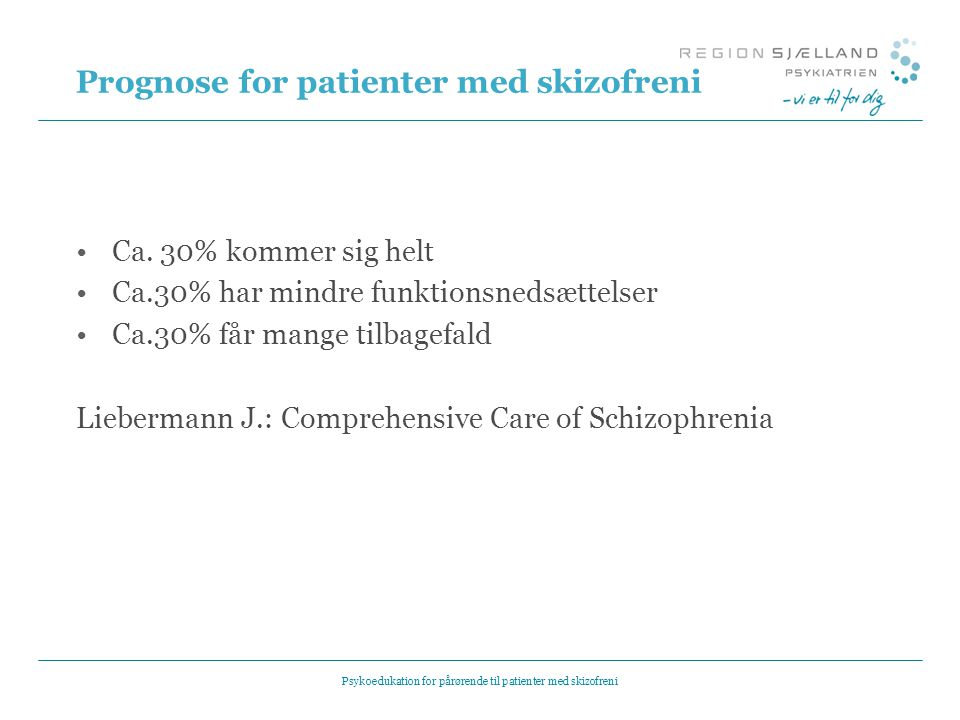 Prognose for patienter med skizofreni