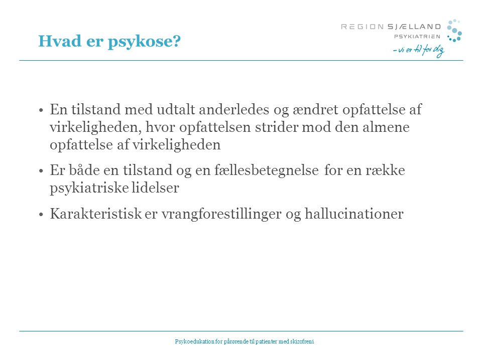 Psykoedukation for pårørende til patienter med skizofreni