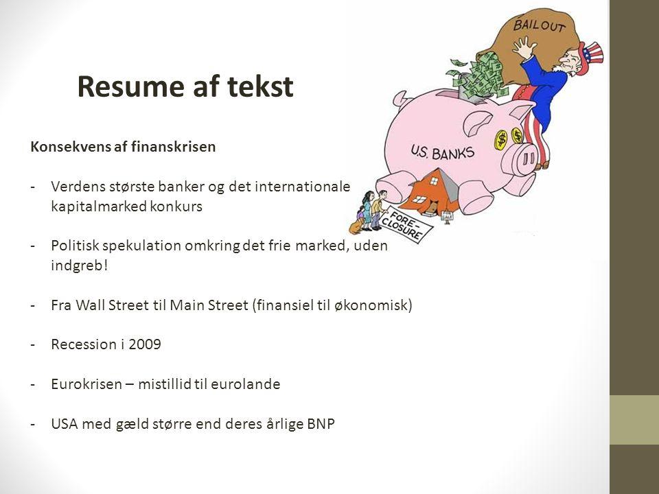 Resume af tekst Konsekvens af finanskrisen