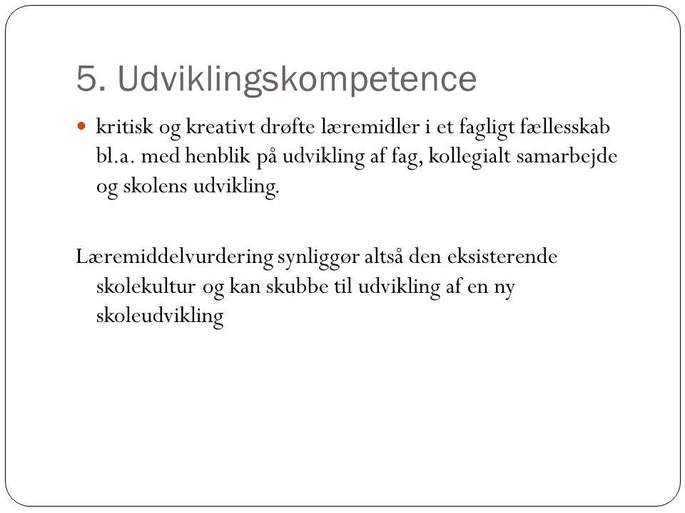 5. Udviklingskompetence