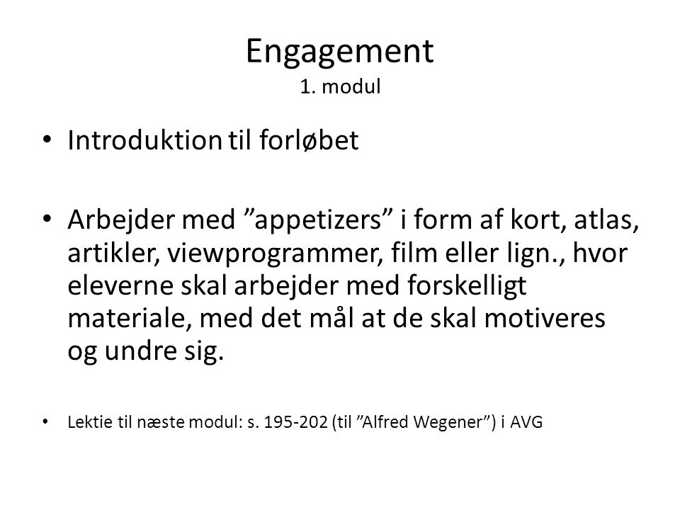 Engagement 1. modul Introduktion til forløbet